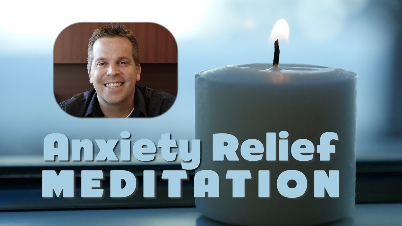guided meditation to relieve anxiety