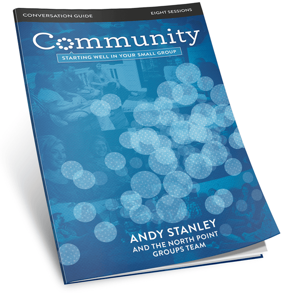 community starting well in your small group study guide